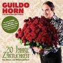 Guildo Horn - 20 Jahre Zärtlichkeit - 2010