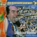 Guildo Horn - Die Eintracht sind wir - 2003
