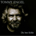 Tommy Engel - Du bes Kölle - 2007