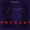 Yah Yah - Machen - 1994