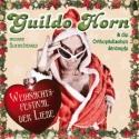 Guildo Horn - Weihnachtsfestival der Liebe - 2012